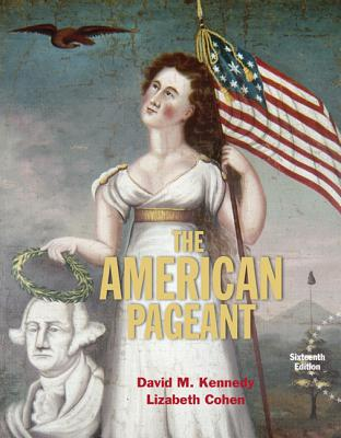 American Pageant - Kennedy, David, and Cohen, Lizabeth