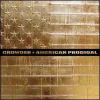 American Prodigal - Crowder