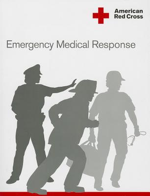 American Red Cross Emergency Medical Response Participant's Manual - American Red Cross