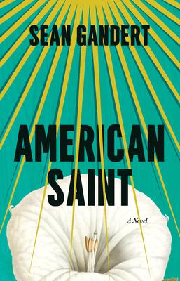 American Saint - Gandert, Sean