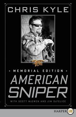 American Sniper: Memorial Edition - Kyle, Chris, and McEwen, Scott, and DeFelice, Jim