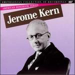 American Songbook Series: Jerome Kern