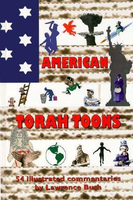 American Torah Toons - Bush, Lawrence
