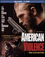 American Violence [Blu-ray] - Timothy Woodward Jr.