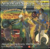 American Voices - Alan Balter (clarinet); Billy Childs (piano); Carmen Lundy (vocals); Jack Schantz (trumpet); John English (trumpet);...