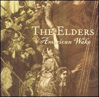 American Wake - The Elders