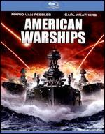 American Warships [Blu-ray]