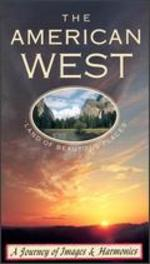 American West: A Journey of Images and Harmonies