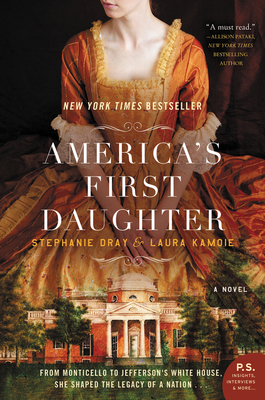 America's First Daughter - Dray, Stephanie, and Kamoie, Laura