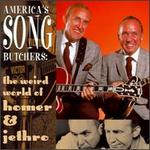 America's Song Butchers: The Weird World of Homer & Jethro