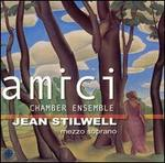 Amici Chamber Ensemble with Jean Stilwell