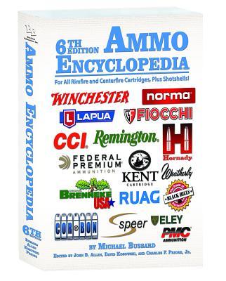 Ammo Encyclopedia - Bussard, Michael