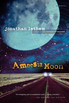 Amnesia Moon - Lethem, Jonathan