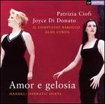 Amor e gelosia: Handel Operatic Duets