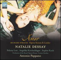 Amor: Richard Strauss Opera Scenes & Lieder - Angelika Kirchschlager (mezzo-soprano); Felicity Lott (soprano); Natalie Dessay (soprano); Sophie Koch (mezzo-soprano);...