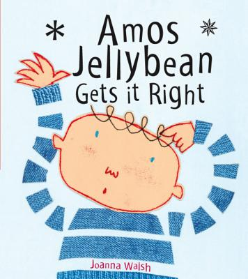 Amos Jellybean Gets It Right - Walsh, Joanna