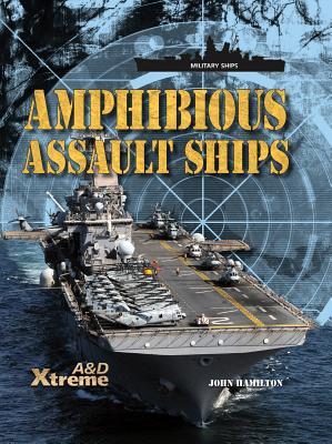 Amphibious Assault Ships - Hamilton, John