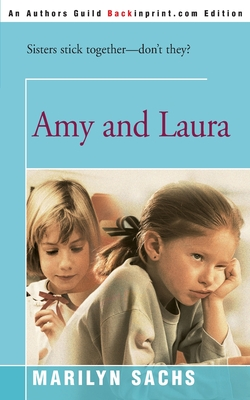 Amy and Laura - Sachs, Marilyn