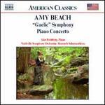 "Amy Beach: ""Gaelic"" Symphony; Piano Concerto"