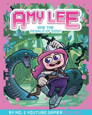 Amy Lee and the Megalo of Doom - Lee, Amy