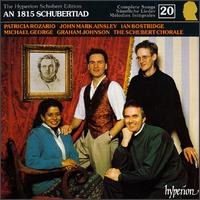 An 1815 Schubertiad, the Complete Songs, Vol. 20 - Catherine Denley (alto); Graham Johnson (piano); Ian Bostridge (tenor); Jamie MacDougall (tenor); John Mark Ainsley (tenor);...