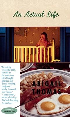 An Actual Life - Thomas, Abigail