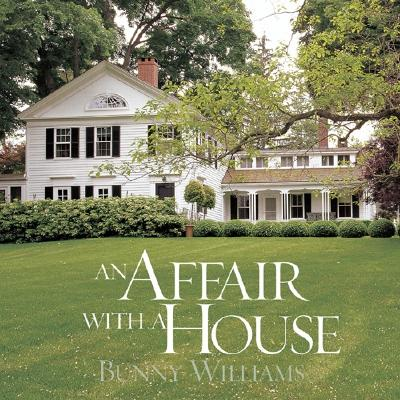 An Affair with a House - Williams, Bunny