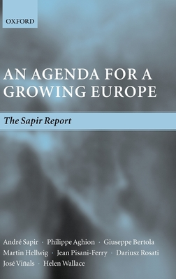 An Agenda for a Growing Europe: The Sapir Report - Viqals, Josi, and Aghion, Philippe, and Bertola, Giuseppe
