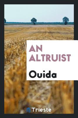 An Altruist - Ouida