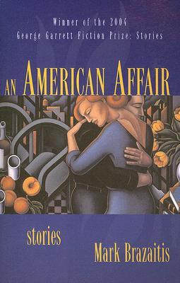 An American Affair - Brazaitis, Mark