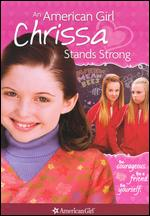 An American Girl: Chrissa Stands Strong - Martha Coolidge