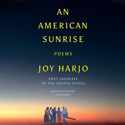 An American Sunrise: Poems - Harjo, Joy (Read by)