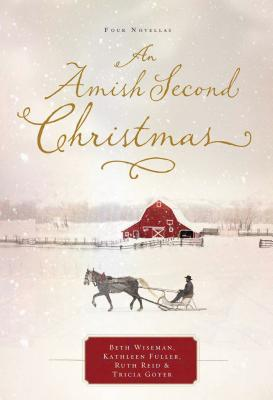 An Amish Second Christmas - Wiseman, Beth, and Fuller, Kathleen, Dr., and Reid, Ruth