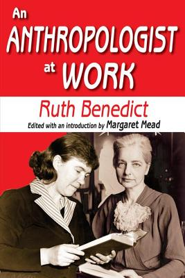 An Anthropologist at Work - Benedict, Ruth