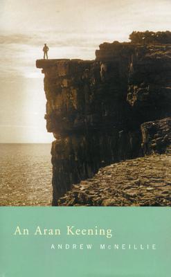 An Aran Keening - McNeillie, Andrew