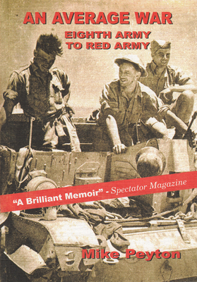 An Average War - Eighth Army to Red Army - Peyton, Mike