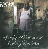 An Awful Christmas and a Lousy New Year - Swamp Dogg