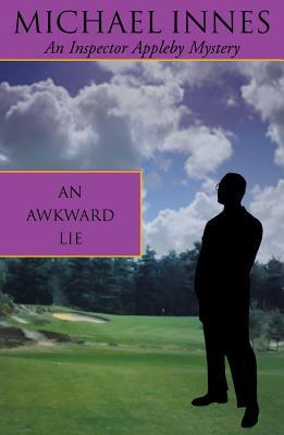 An Awkward Lie - Innes, Michael, and Stewart, John Innes Mackintosh