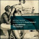 An die Musik: Famous Songs by Franz Schubert