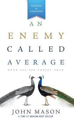 An Enemy Called Average (Updated and Expanded) - Mason, John