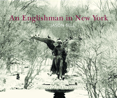 An Englishman in New York - Bell, Jason, and Heller, Zoe