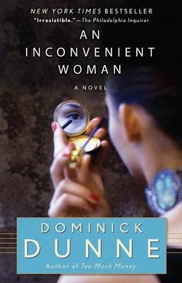An Inconvenient Woman - Dunne, Dominick