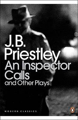 An Inspector Calls: and Other Plays - Priestley, J. B.