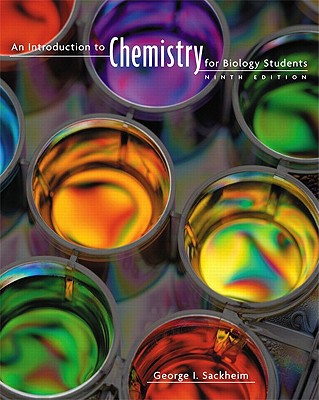 An Introduction to Chemistry for Biology Students - Sackheim, George I