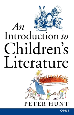 An Introduction to Children's Literature - Hunt, Peter