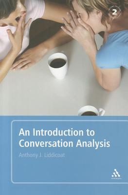 An Introduction to Conversation Analysis - Liddicoat, Anthony J.