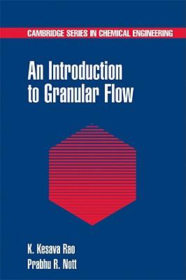 An Introduction to Granular Flow - Rao, K Kesava, and Nott, Prabhu R