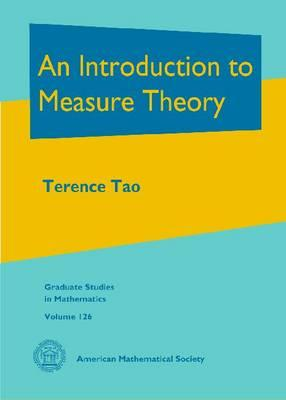 An Introduction to Measure Theory - Tao, Terence, Professor