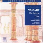"""An Introduction to Mozart's """"The Magic Flute"""""""
