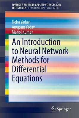 An Introduction to Neural Network Methods for Differential Equations - Yadav, Neha